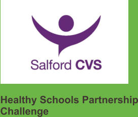 Healthy Schools Partnership Challenge